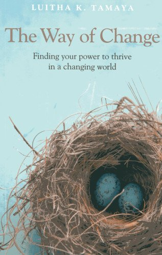 9781846949593: The Way of Change: Finding your power to thrive in a changing world.
