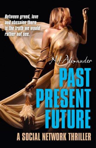 Past Present Future: Alexander, N. J.