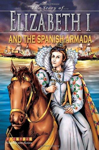 9781846960048: Elizabeth I and The Spanish Armada (Story of...)