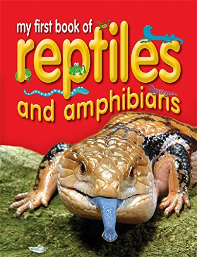 9781846960079: My First Book of Reptiles and Amphibians