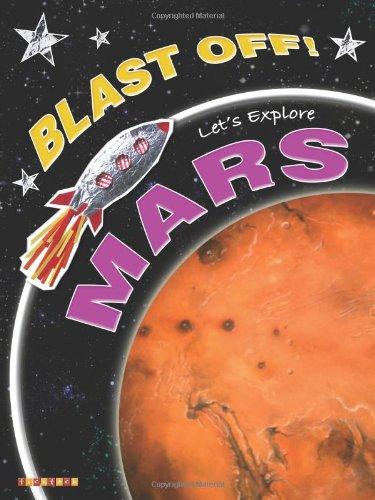 9781846960512: Blast Off Lets Explore Mars