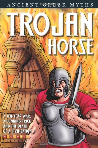 9781846960642: The Trojan Horse (Graphic Greek Myths and Legends)