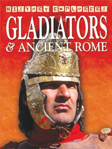 9781846962134: Gladiators & Ancient Rome (History Explorers series)