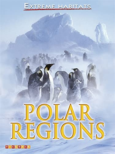 Polar Regions (Extreme Habitats): Pipe, Jim