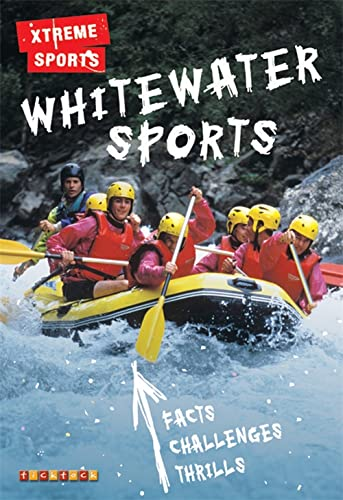 9781846965258: Whitewater Sports (Xtreme Sports)