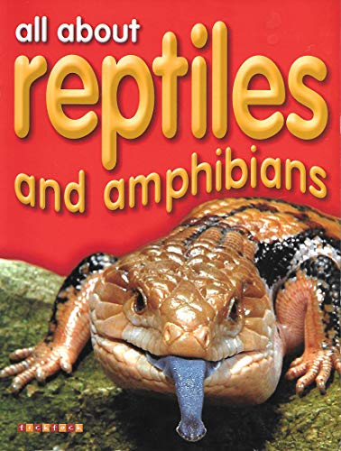All About Reptiles and Amphibians: Dee Phillips