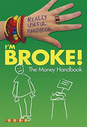 9781846969522: Really Useful Handbooks: I'm Broke!: The Money Handbook