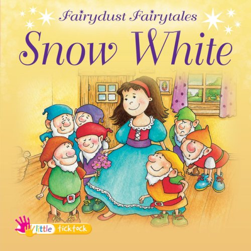 Snow White (Fairydust Fairytales) (1846969654) by Melanie Joyce