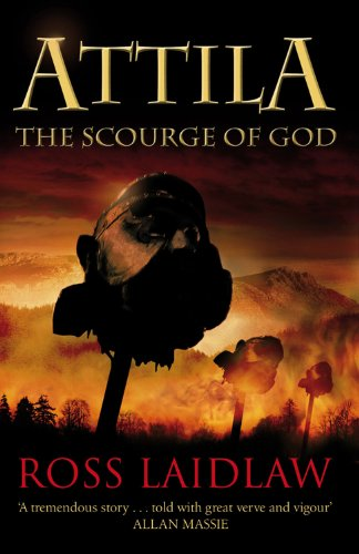 9781846970122: Attila: The Scourge of God