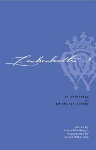 Luckenbooth: An Anthology of Edinburgh Poetry