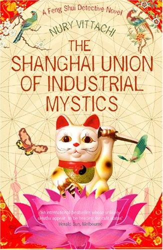 9781846970238: Shanghai Union of Industrial Mystics