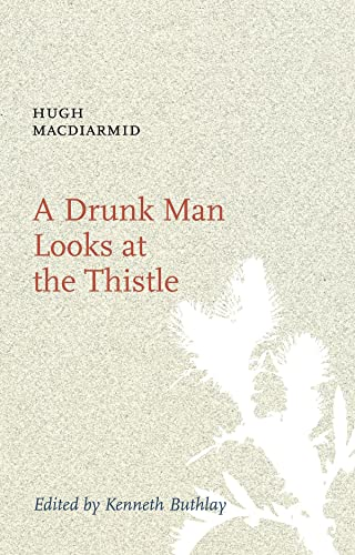 9781846970269: A Drunk Man Looks at the Thistle