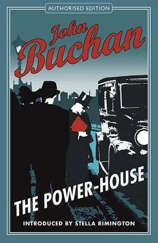 The Power House: Buchan, John