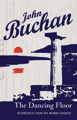 The Dancing Floor: Buchan, John