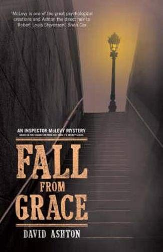 Fall from Grace: An Inspector McLevy Mystery: Ashton, David