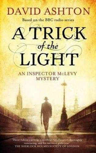 9781846970917: A Trick of the Light: An Inspector McLevy Mystery