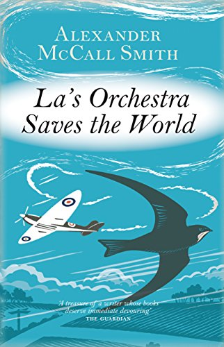 La's Orchestra Saves the World: McCall Smith, Alexander