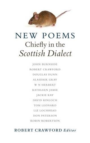 New Poems: Chiefly in the Scottish Dialect: John Burnside, Robert