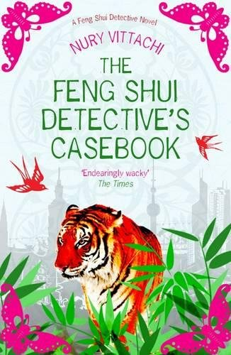 9781846971099: The Feng Shui Detective's Casebook