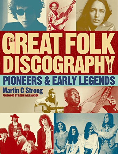 9781846971419: The Great Folk Discography: Pioneers & Early Legends (Great Folk Discography 1)