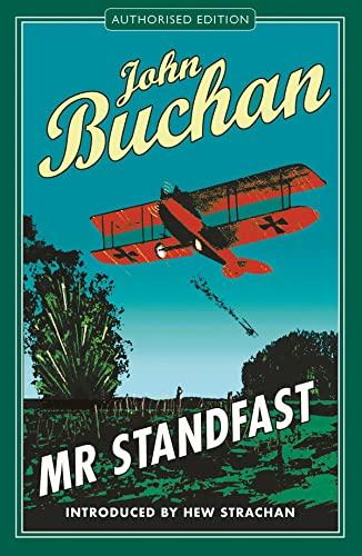 Mr Standfast: Authorised Edition (The Richard Hannay Adventures Book 3)