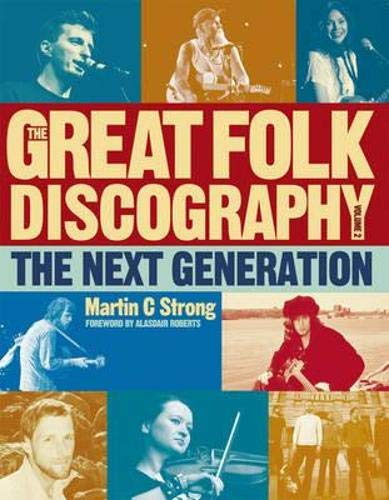 9781846971778: The Great Folk Discography, Vol. 2: The Next Generation (1978-2011)