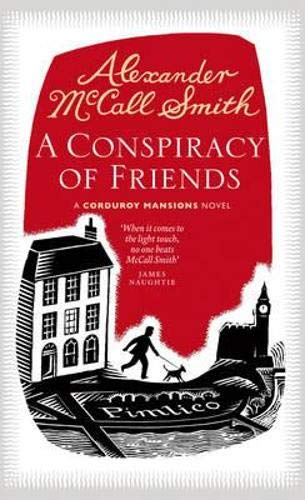 9781846971822: A Conspiracy of Friends. by Alexander McCall Smith