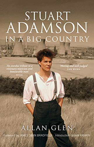 9781846971914: Stuart Adamson: In a Big Country