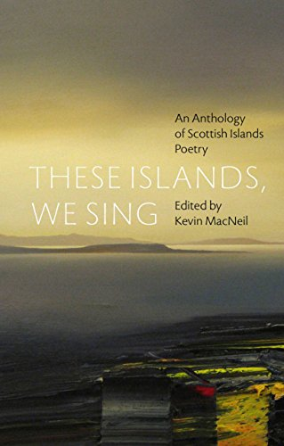 9781846971969: These Islands, We Sing: An Anthology of Scottish Islands Poetry
