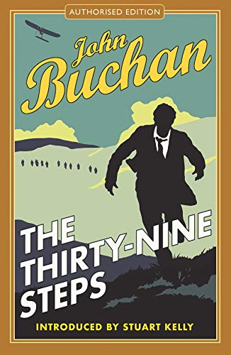The Thirty-Nine Steps (Richard Hannay 1): John Buchan