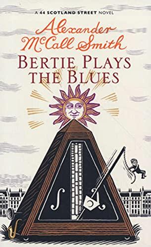 9781846972164: Bertie Plays the Blues: A 44 Scotland Street Novel
