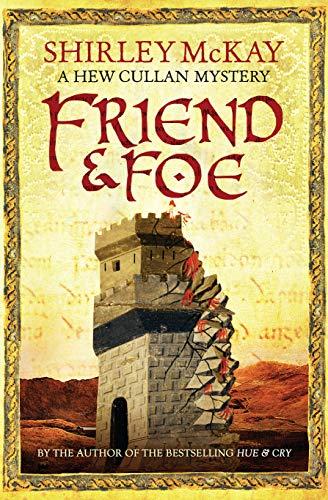 9781846972171: Friend & Foe (Hew Cullan Mystery 4) (Hew Cullan 4) (The Hew Cullan Mysteries)