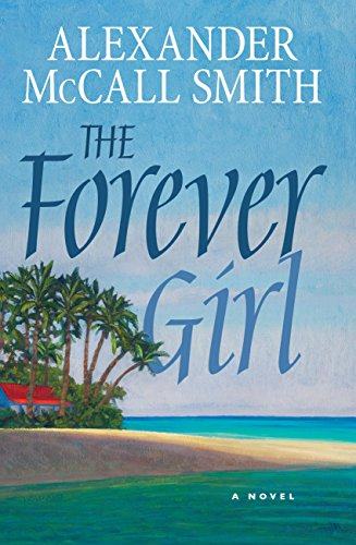 9781846972294: The Forever Girl: A Novel