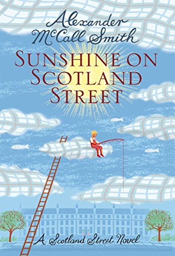9781846972324: Sunshine on Scotland Street: 44 Scotland Street