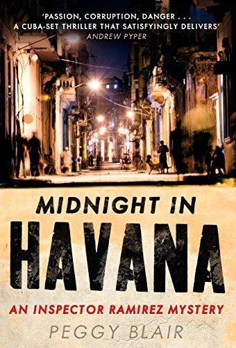 Midnight in Havana (Inspector Ramirez 1): Blair, Peggy