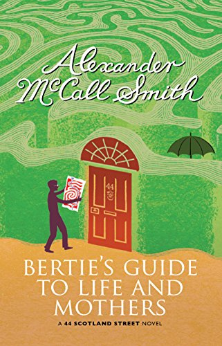 9781846972539: Bertie's Guide to Life and Mothers