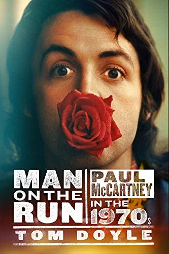 9781846972928: Man on the Run: Paul McCartney in the 1970s