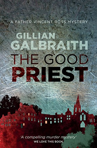 9781846973109: The Good Priest: A Father Vincent Ross Mystery