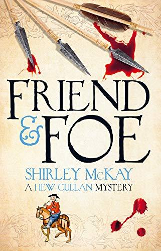 9781846973222: Friend & Foe: A Hew Cullan Mystery (The Hew Cullan Mysteries)