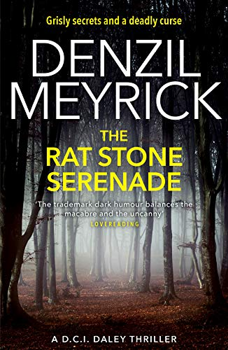 9781846973406: The Rat Stone Serenade: A DCI Daley Thriller (Book 4) – Grisly secrets and a deadly curse (The D.C.I. Daley Series)