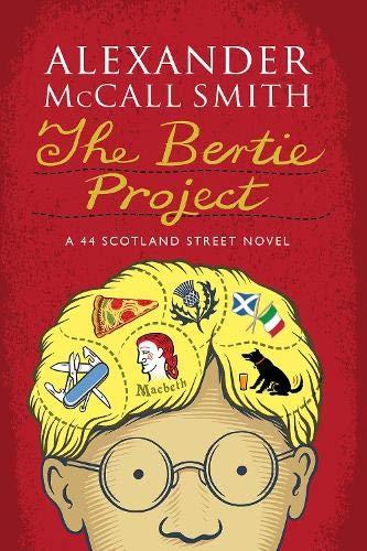 9781846973598: The Bertie Project: A Scotland Street Novel (44 Scotland Street)