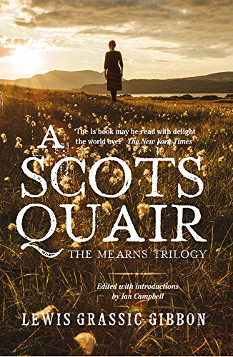 9781846973673: A Scots Quair: The Mearns Trilogy