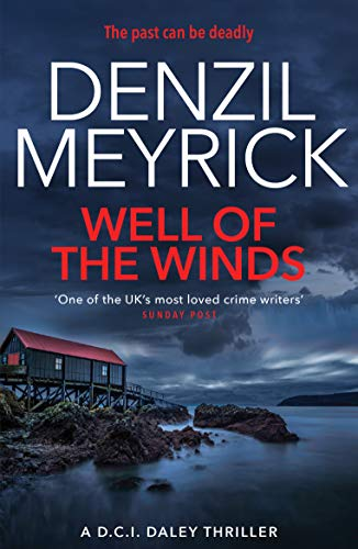 9781846973727: Well of the Winds: A D.C.I. Daley Thriller (The D.C.I. Daley Series)