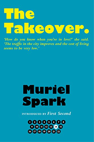 9781846974380: The Takeover (The Collected Muriel Spark Novels)