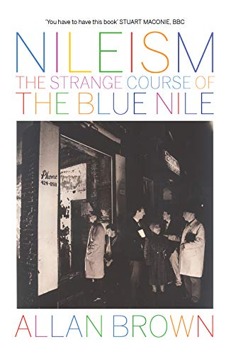 9781846974991: Nileism: The Strange Course of The Blue Nile