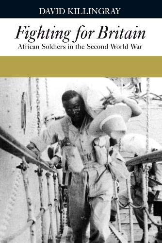 9781847010155: Fighting for Britain: African Soldiers in the Second World War