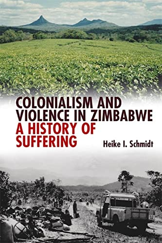 9781847010513: Colonialism and Violence in Zimbabwe