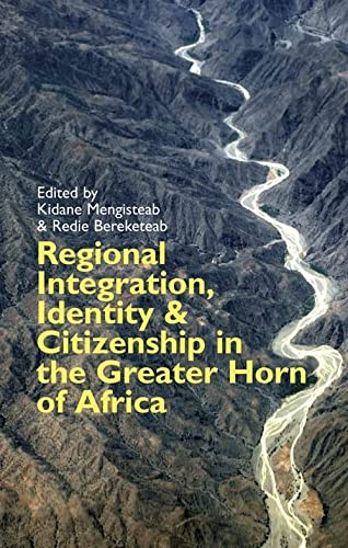 9781847010582: Regional Integration, Identity and Citizenship in the Greater Horn of Africa (Eastern Africa series)