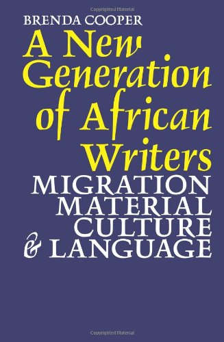 9781847010766: A New Generation of African Writers: Migration, Material Culture and Language