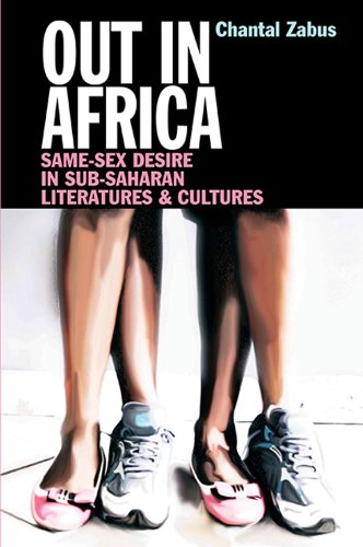 9781847010827: Out in Africa: Same-Sex Desire in Sub-Saharan Literatures and Cultures